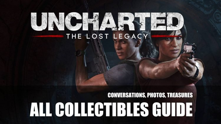 Uncharted: The Lost Legacy Collectibles Guide