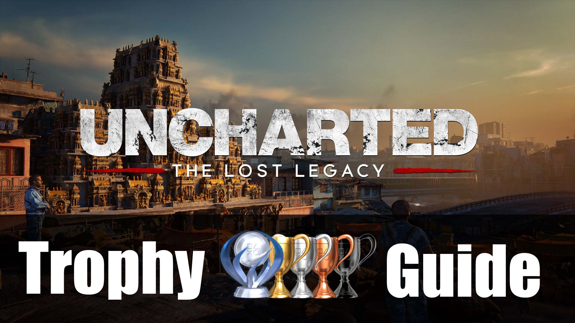uncharted lost legacy trophy guide