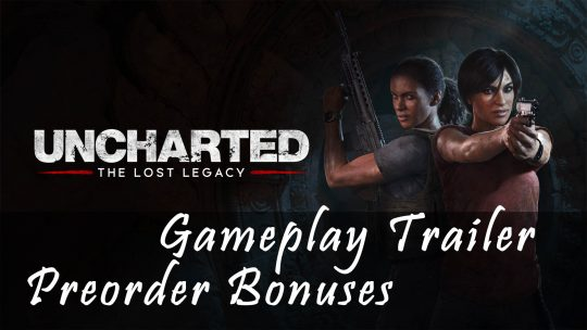 Uncharted: The Lost Legacy Preorder DLC 30 Teaser Trailer – Chloe Gameplay