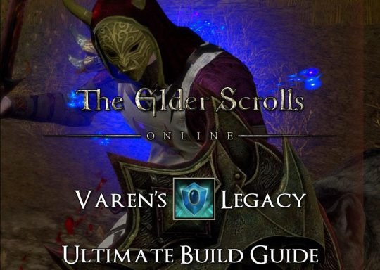 ESO Sets Build Guide: Varen's Legacy – Block Like a Pro