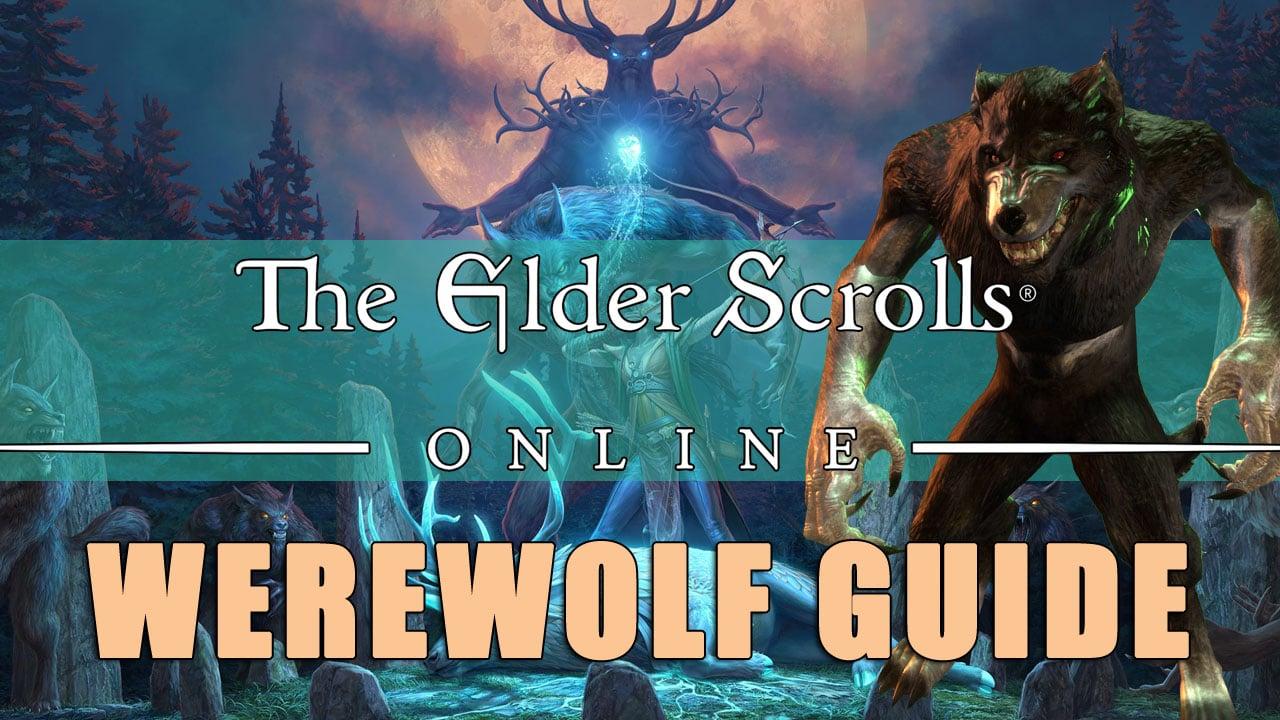 Werewolf In Elder Scrolls Online: Everything You Need to Know