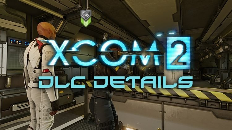 XCOM 2 Details The New Soldier Bonds In The War of the Chosen DLC
