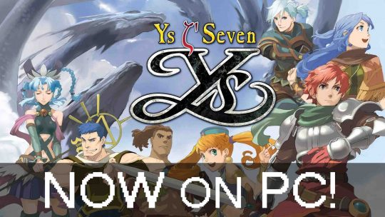 "Remastered ""Ys Seven"" Out Now for PC!"