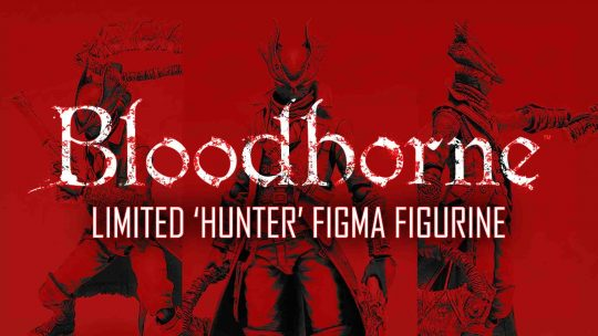 Limited Bloodborne 'Hunter' Figma Figurine, Only For Pre-order Up To Next Month!