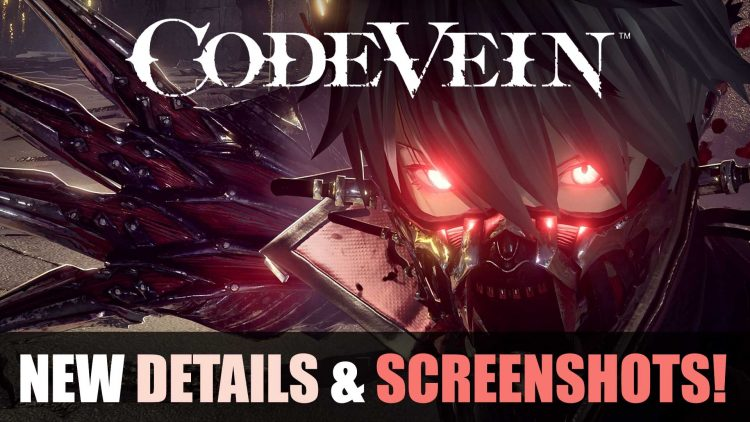 New Code Vein Screenshots: Character Creation, Allies and More!