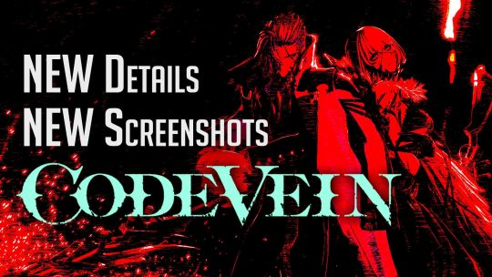 New CODE VEIN Info & Screenshots on Queen's Knight, Weapons & More!