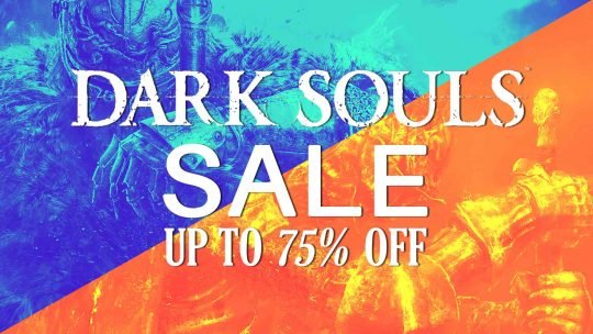 Dark Souls 2: SOTFS & Dark Souls 3 On SALE Up to 75% Off!