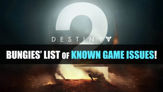 Bungie Releases Destiny 2 'Known Issues' List