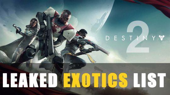 Destiny 2: Leaked Exotics List