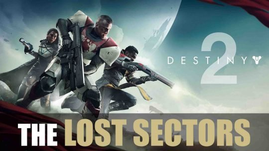 New Destiny 2 Trailer Explores Lost Sectors!