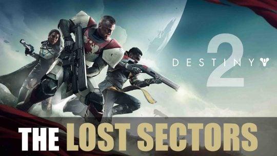 New Destiny 2 Trailer Explores Lost Sectors!