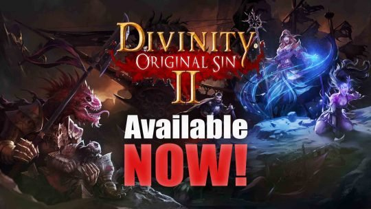 "OUT NOW: ""Divinity: Original Sin 2""!"