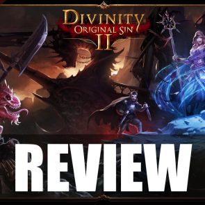 Divinity: Original Sin 2 Review – Turn-Based on Top