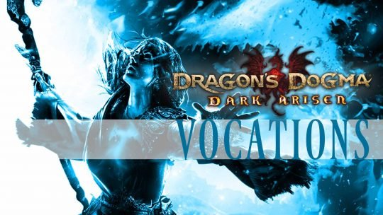 Dragon's Dogma: Dark Arisen Remaster 'Vocations: Mage'