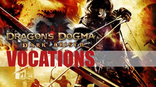 Dragon's Dogma: Dark Arisen Remaster 'Vocations: Strider'