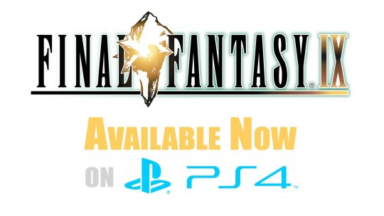 """Final Fantasy IX"" Out Now On PlayStation 4! TGS 2017"