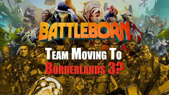 "Creative Director for ""Battleborn"" Might Be Working On Borderlands 3!"