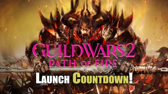 """Guild Wars 2: Path of Fire"" Expansion Launch Countdown!"