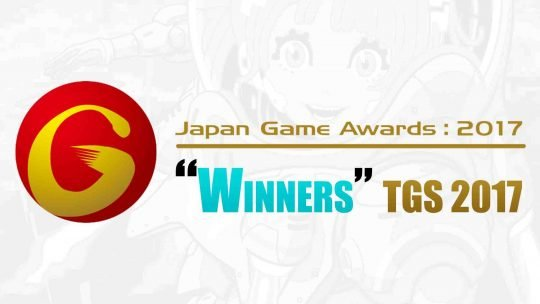 """Japan Game Awards"" Results From TGS 2017!"