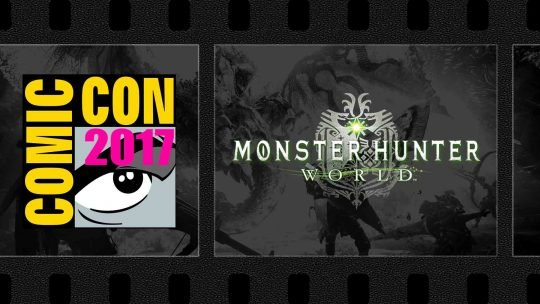 """Monster Hunter: World"" Comic-Con 2017 Footage Revealed!"