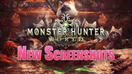 """""""Monster Hunter: World"""" New Screenshots!"""