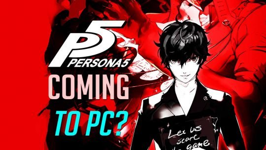 "Atlus's Heart Open To ""Persona 5"" On PC?"
