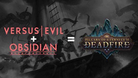 """Pillars of Eternity 2: Deadfire"" Publishing Partnership Announced!"