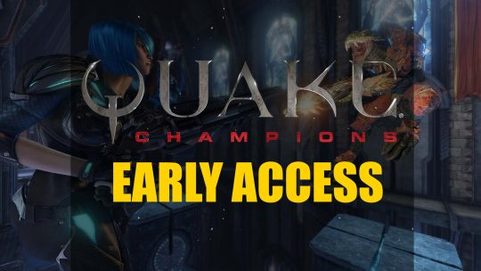 Quake Champions Early Access Update