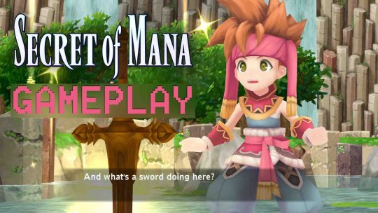 Watch 10 Minutes of Secret of Mana Remake Gameplay!