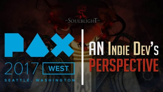 PAX West 2017: From The Indie Dev Perspective