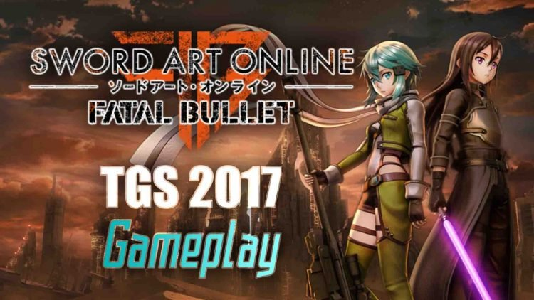 """Sword Art Online: Fatal Bullet"" TGS 2017 Gameplay Footage!"