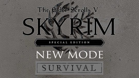 "The Elder Scrolls V: Skyrim SE All-New Grueling ""Survival Mode""!"