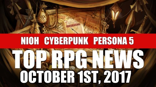 RPG News Weekly Round Up – October 1st, 2017