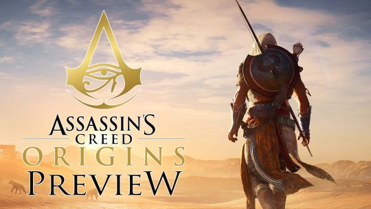 "Assassin's Creed: Origins Preview – ""Revitalized"""