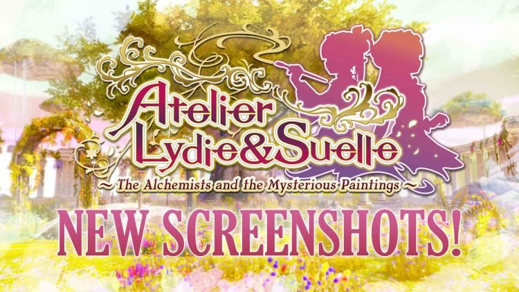 Atelier Lydie & Suelle: Alchemists of the Mysterious Paintings New Screenshots!
