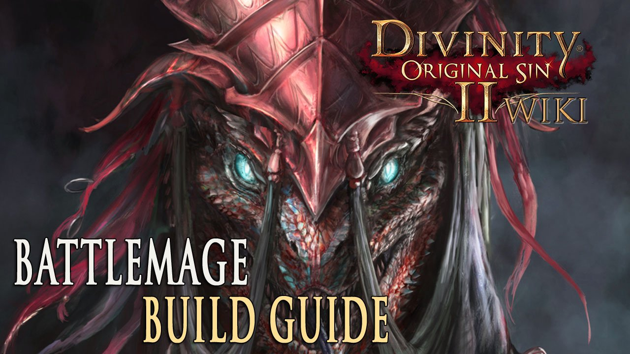 Divinity Original Sin 2 Builds – Battlemage | Fextralife