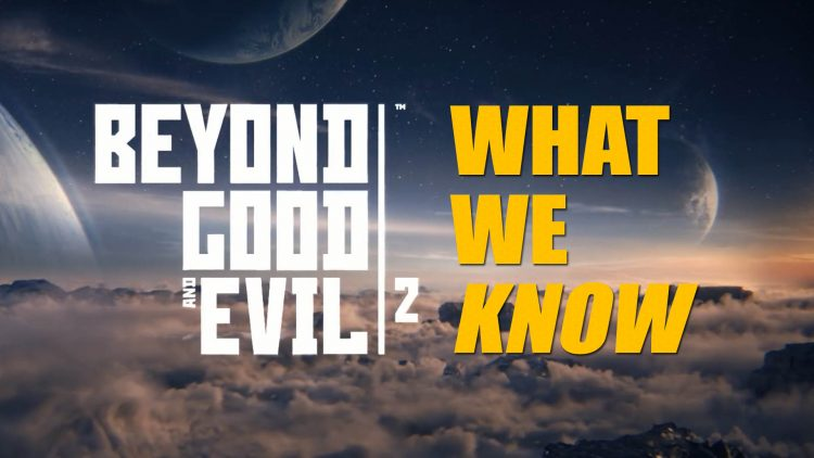 Beyond Good and Evil 2 – Everything We Know