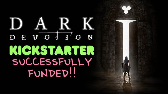 Dark Devotion Souls-like RPG Kickstarter Campaign Successful!