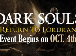 "Annual Dark Souls ""Return To Lordran"" Event Begins This Week!"