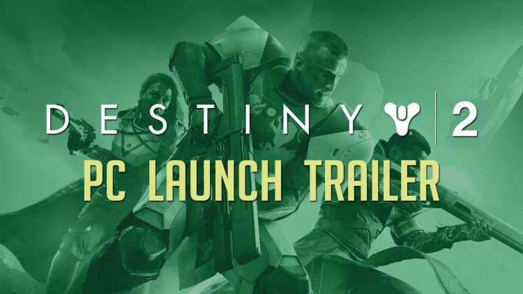 Destiny 2 PC Launch Trailer!