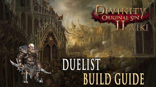 Divinity Original Sin 2 Builds – Duelist