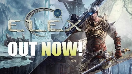 Action RPG ELEX Is Out Now!