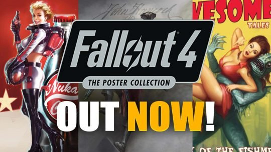 Fallout 4: The Poster Collection Art Prints Available Now!