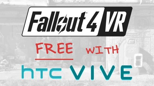 "Fallout 4 VR ""Free"" With HTC Vive!"