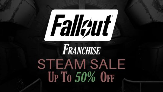 Fallout Franchise SALE on Steam Up To 50% Off!