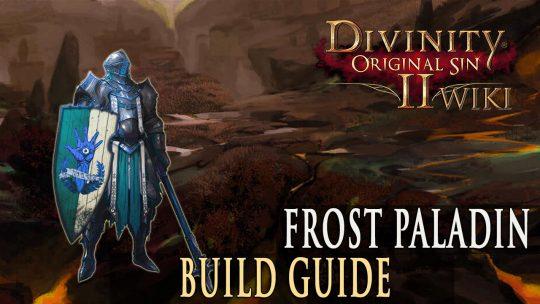 Divinity Original Sin 2 Builds – Frost Paladin