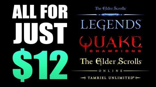 Get Elder Scrolls Online: Tamriel UNL, TES: Legends & Quake Champions For Only $12!