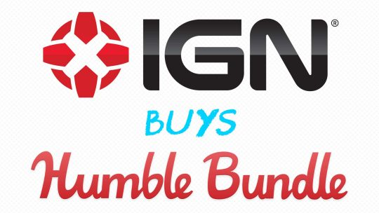Humble Bundle Bought By IGN!
