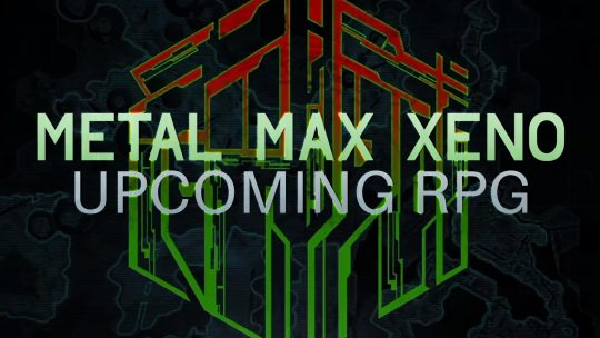 Metal Max Xeno RPG Revealed With Early Images!