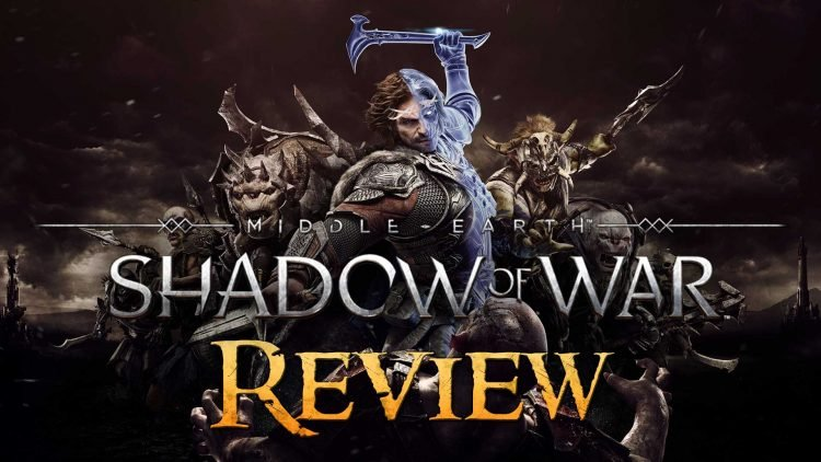 "Middle-earth: Shadow of War Review: ""Shadow of Mordor 1.5"""